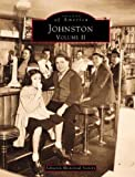 Johnston Volume Two, Johnston Historical Society, 0738586374