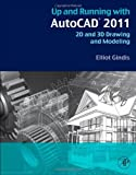 img - for Up and Running with AutoCAD 2011 by Gindis, Elliot. (Academic Press,2010) [Paperback] book / textbook / text book