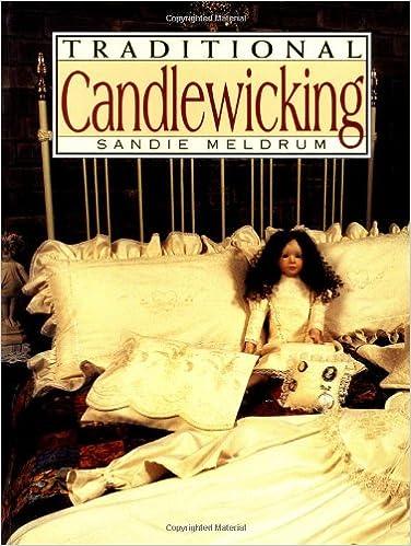 Traditonal Candlewicking Sandie Meldrum 60 Amazon Amazing Candlewicking Patterns
