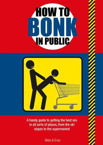 How to Bonk in Public ebook