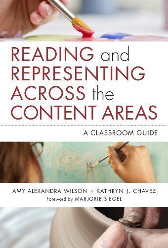 Reading and Representing Across the Content Areas: A Classroom Guide (Language and Literacy Series) Pdf
