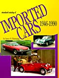 The Standard Catalog of Imported Cars, 1946-1990, James M. Flammang, 0873411587