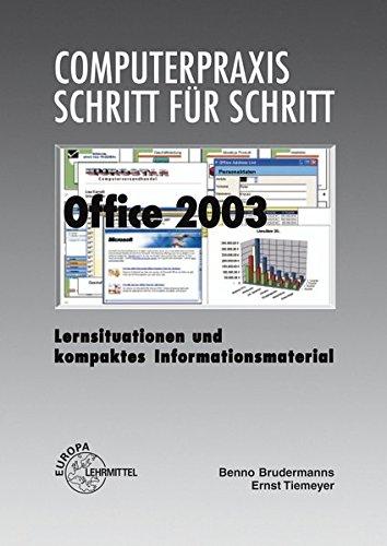 Office 2003: Lernsituationen und kompaktes Informationsmaterial
