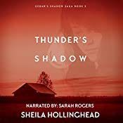 Thunder's Shadow: In the Shadow of the Cedar, Book 3 | Sheila Hollinghead