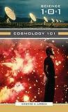 Cosmology 101, Kristine M. Larsen, 0313337314