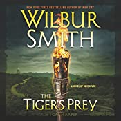 TheTiger's Prey: A Novel of Adventure | Wilbur Smith, Tom Harper