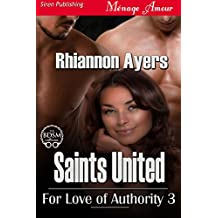 Saints United [For Love of Authority 3] (Siren Publishing Menage Amour)