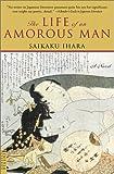 The Life of an Amorous Man, Saikaku Ihara, 0804810699