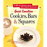Great Canadian Cookies  Bars And Squares