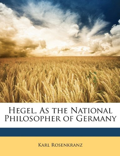 Read Online Hegel, As the National Philosopher of Germany ebook