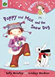 Poppy and Max and the Snow Dog, Sally Grindley and Lindsey Gardiner, 1843624044