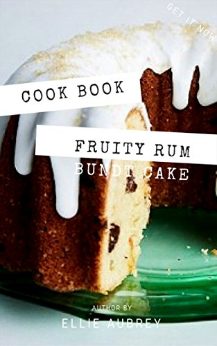Easy Fruity Rum Bundt Cake || Recipe Book