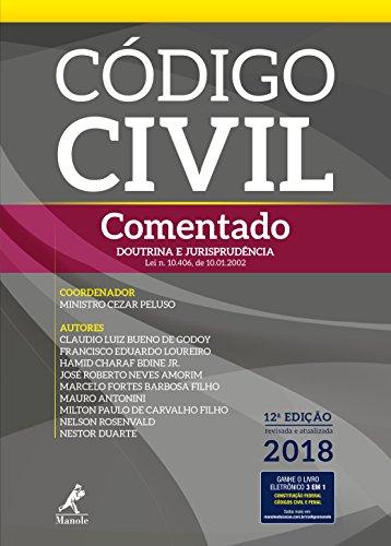 Código Civil Comentado. Doutrina e Jurisprudência. Revisada e Atualizada