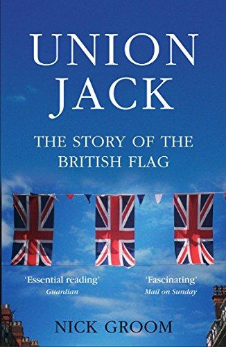 The Union Jack: The Story of the British Flag (Flag Union Jack History)