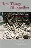 How Things Fit Together, Kevin Oderman, 1584650478