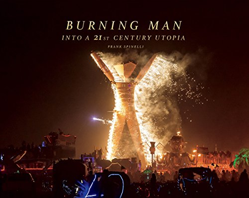 Burning Man, Into a 21st Century Utopia