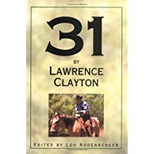 31 by Lawrence Clayton
