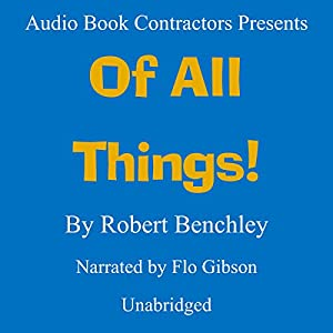 Of All Things! Audiobook
