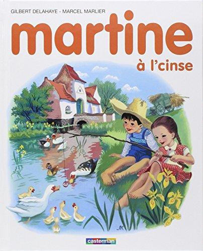 [F.R.E.E] Martine à l'cinse : Edition en langue ch'ti (1CD audio) TXT
