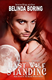 Last Wolf Standing (#7, The Mystic Wolves)