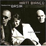 Matt's Mood (featuring Basia)