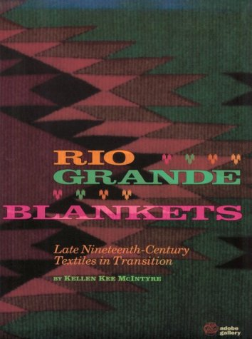 Kelles Costumes (Rio Grande Blankets: Late Nineteenth-Century Textiles in Transition)