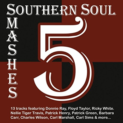 Amazon.com: Southern Soul Smashes 5: Various Artists: MP3 Downloads