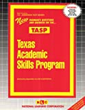 Texas Academic Skills Program (TASP), Rudman, Jack, 0837358108
