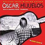 Dark Dude | Oscar Hijuelos
