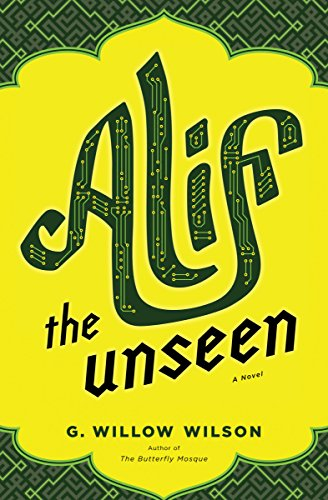 Book Cover: Alif the Unseen by G. Willow Wilson
