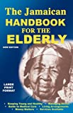 The Jamaican Handbook for the Elderly, , 9768202734