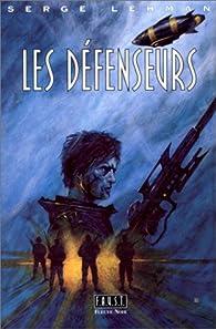 Les Défenseurs par Serge Lehman