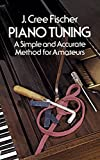 img - for Piano Tuning: A Simple and Accurate Method for Amateurs (Dover Books on Music) book / textbook / text book