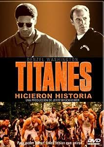 Titanes, Hicieron Historia [DVD]