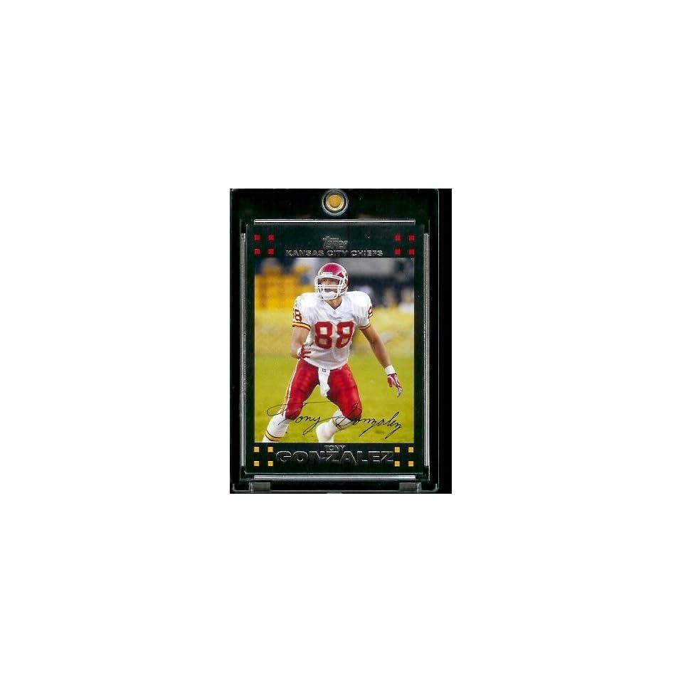 2007 Topps Football # 204 Tony Gonzalez   Kansas City Chiefs   NFL Trading Cards