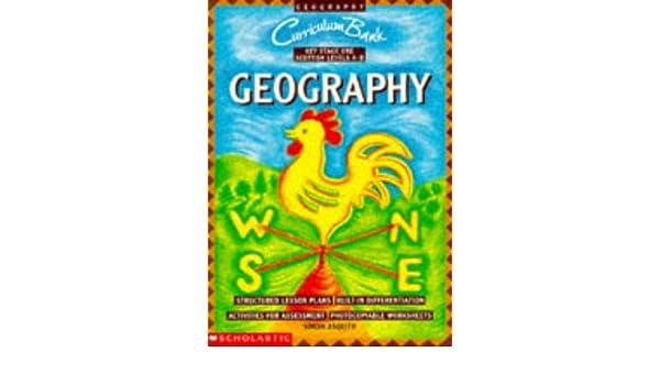 Amazon.com: Geography KS1 (Curriculum Bank) (9780590534000): Simon ...