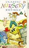 Classic Nursery Rhymes [VHS]