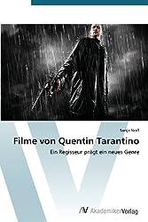 Filme von Quentin Tarantino: Ein Regisseur prägt ein neues Genre