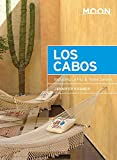 Moon Los Cabos: Including La Paz & Todos Santos (Travel Guide)