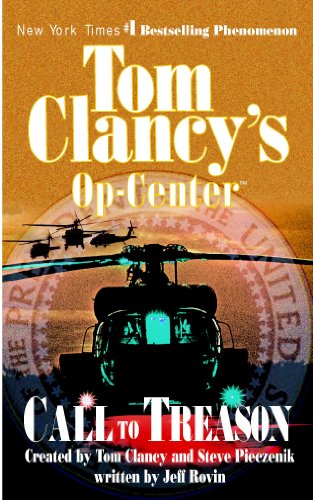 Call to Treason: Op-Center 11 (Tom Clancy's Op-Center) ()