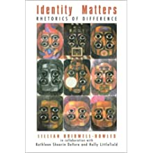 Identity Matters: Rhetorics of Difference