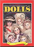 Collector's Book of Dolls, Brenda Gerwat-Clark, 1555210708