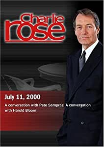 Charlie Rose with Pete Sampras; Harold Bloom (July 11, 2000)