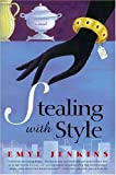 Stealing with Style, Emyl Jenkins, 1565124456