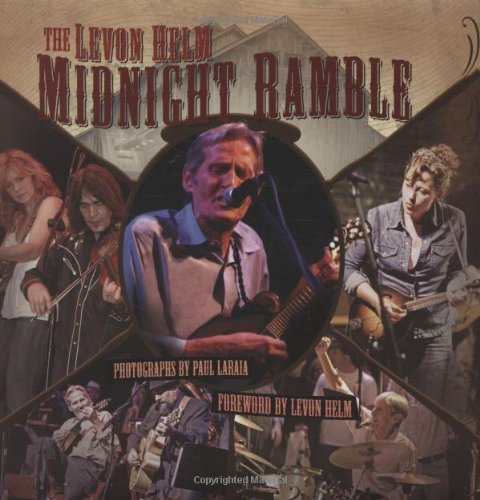 The Levon Helm Midnight Ramble Midnight Ramble Music