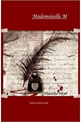 Mademoiselle M (Cahiers Mireille Noël t. 2) (French Edition) Kindle Edition