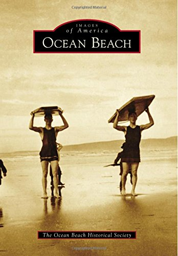 Ocean Beach, a neighborhood of San Diego, California, is known throughout the city, county, and beyond as a unique and quirky place with the feel of a small town, despite being a stone's throw from the center of a major metropolis. Founded in 1887 in...