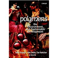 Polymers: The Environment and Sustainable Development (Chemistry)