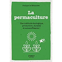 Petit Livre de - La permaculture - Une méthode écologie, productive, durable et autosuffisante (Le petit livre) (French Edition)