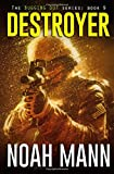 Destroyer (The Bugging Out Series) (Volume 9)